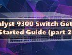 راهنمای خرید سوئیچ سیسکو سری 9300