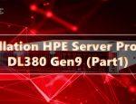 راه اندازی سرور HPE ProLiant DL380 Gen9
